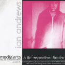 Ian Andrews: A Retrospective: Electro-matic Catalogue