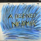 title cel from 'A Designed Nightmare',