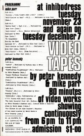 Programme for Video Tapes by Peter Kennedy and Mike Parr at Inhibodress, Novemebnr 23 and December 7. 80 minutes of video works showing continuously.